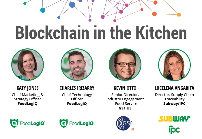 FoodLogiQ, Subway®/IPC, and GS1 US Join Forces to Present on Blockchain at National Restaurant Association's (NRA) Restaurant Innovation Summit in Dallas