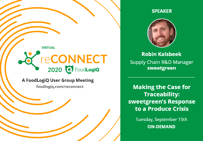 Making the Case for Traceability: Don't Miss sweetgreen at Virtual reCONNECT 2020