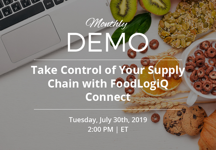 Live Demo: Take Control of Your Supply Chain with FoodLogiQ Connect