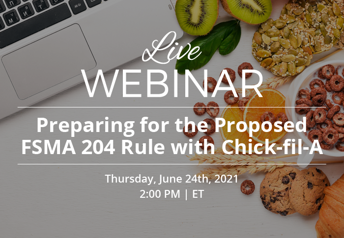 Preparing for the Proposed FSMA 204 Rule with Chick-fil-A