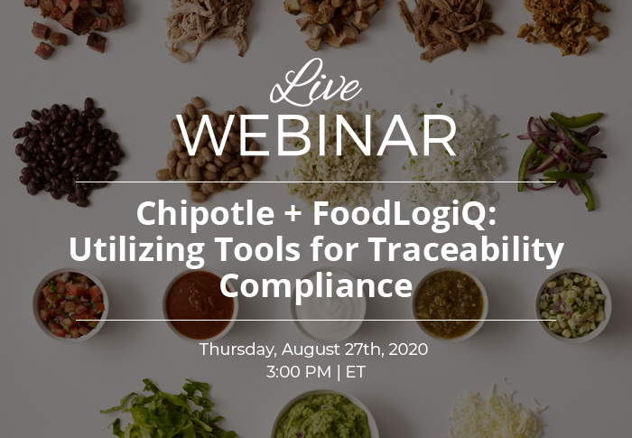 Chipotle + FoodLogiQ: Utilizing Tools for Traceability Compliance