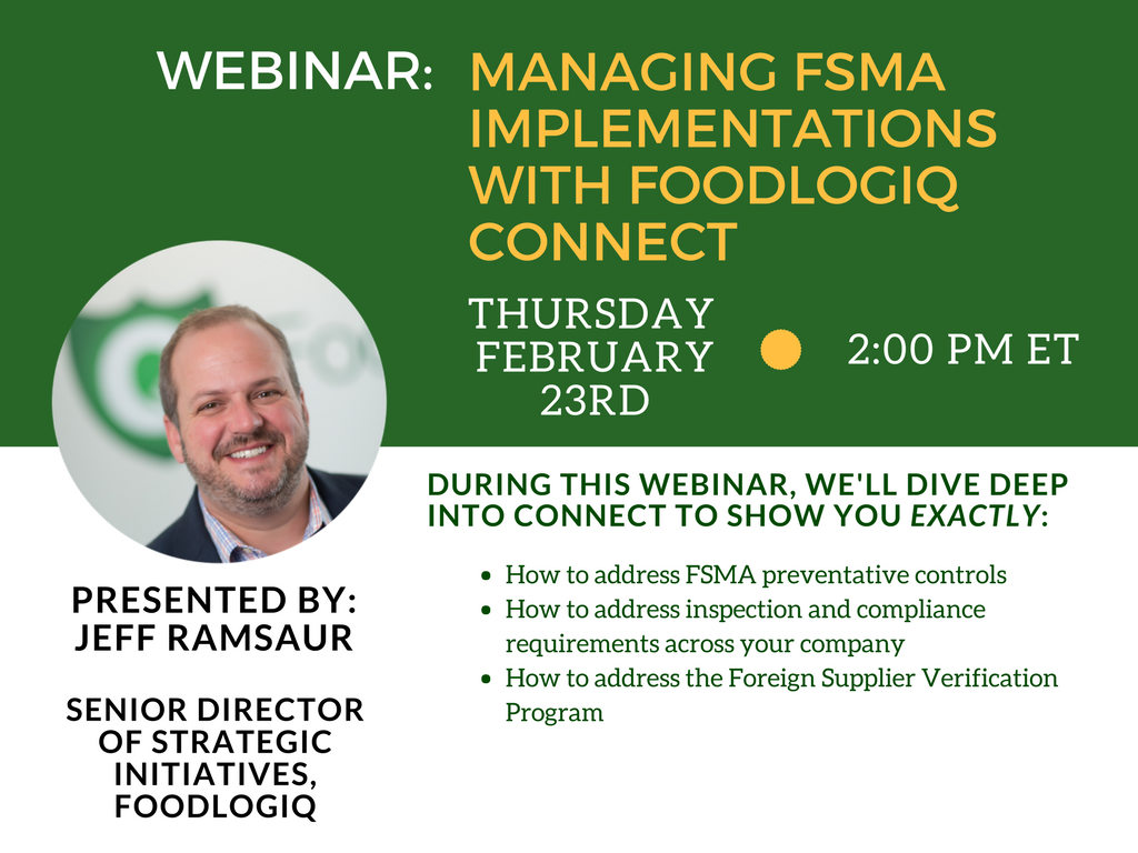 Webinar: FSMA Implementation with FoodLogiQ Connect