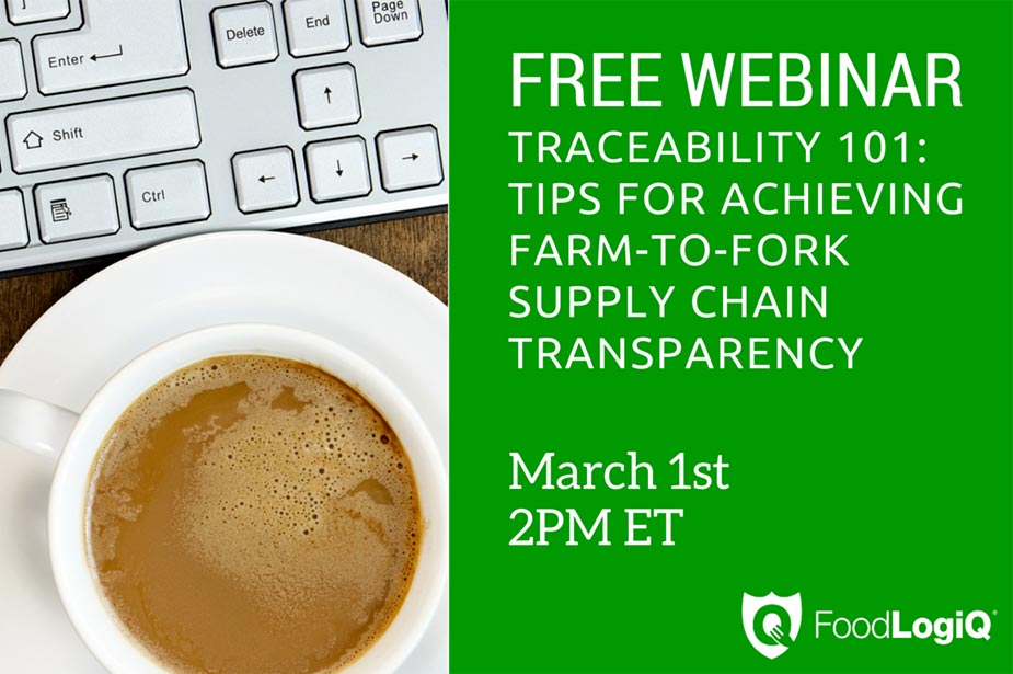 Traceability 101: Tips for Achieving Farm-to-Fork Supply Chain Transparency [WEBINAR]