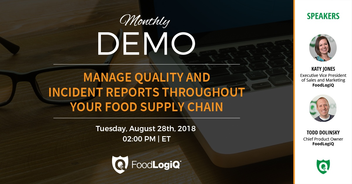 Manage Quality and Incident Reports Throughout Your Food Supply Chain