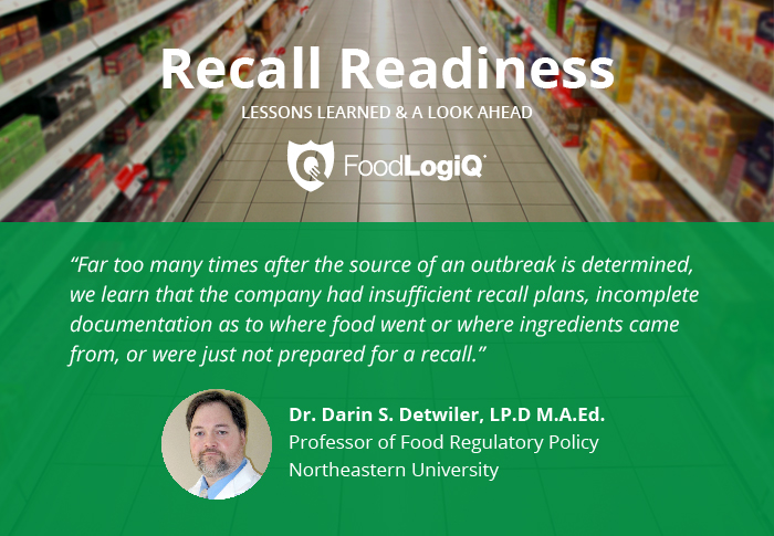 FoodLogiQ Talks Recall Readiness with Dr. Darin Detwiler