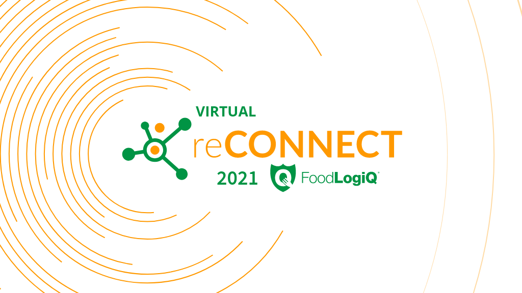 Traceability, Technology and a Better Future at Virtual reCONNECT 2021