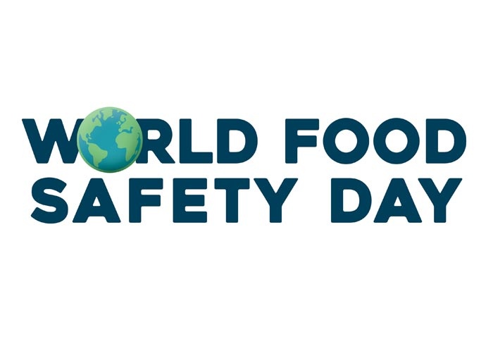 Inaugural 'World Food Safety Day' Recognizes Important Work of Food Safety Professionals